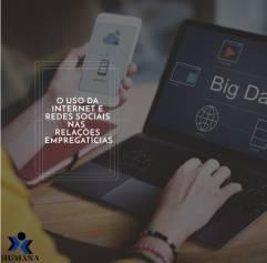 O uso da internet e redes sociais nas relações empregatícias.